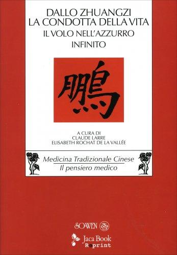 Dallo «Zhuangzi» la Condotta della Vita