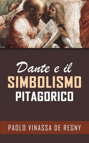 Dante e il Simbolismo Pitagorico (eBook)