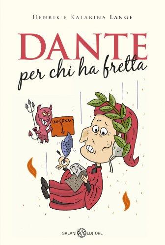 Dante Per Chi Ha Fretta (eBook)