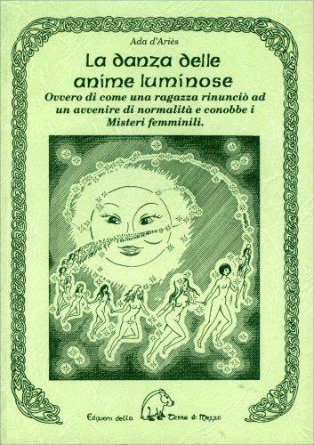 La Danza delle Anime Luminose