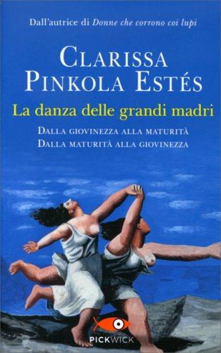 La Danza delle Grandi Madri