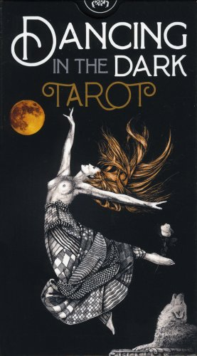Dancing In The Dark Tarot - Tarocchi Danzando nel Buio
