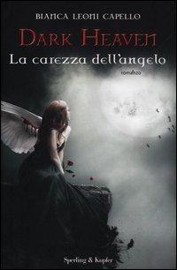 Dark Heaven. La Carezza dell'Angelo