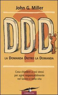 DDD! La Domanda Dietro la Domanda