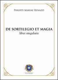 De Sortilegio et Magia