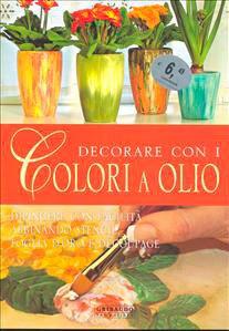 Decorare con i Colori a Olio