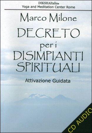 Decreto per i Disimpianti Spirituali