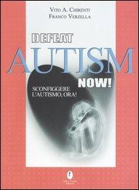 Defeat Autism Now!