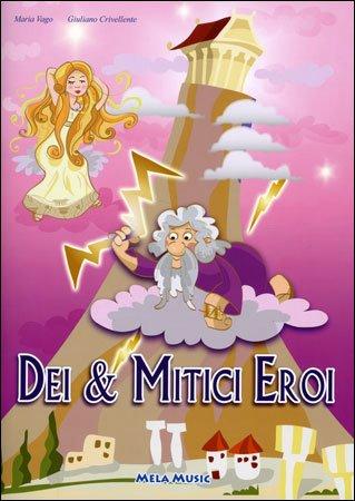 Dei & Mitici Eroi