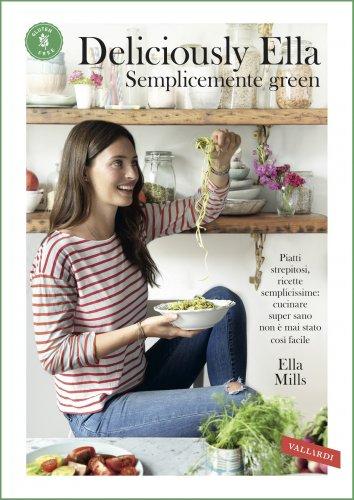 Deliciously Ella - Semplicemente Green (eBook)