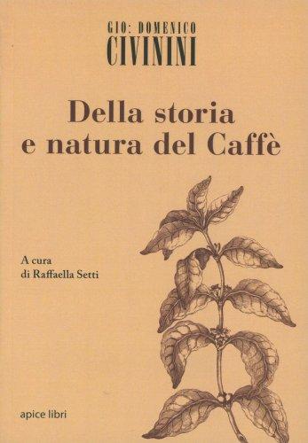 Della Storia e Natura del Caffè