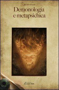 Demonologia e Metapsichica