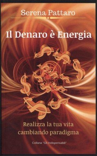 Il Denaro è Energia