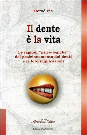 Il Dente è la Vita