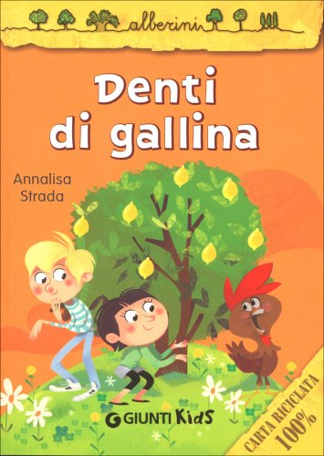 Denti di Gallina