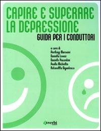 Capire e Superare la Depressione - Guida per i Conduttori