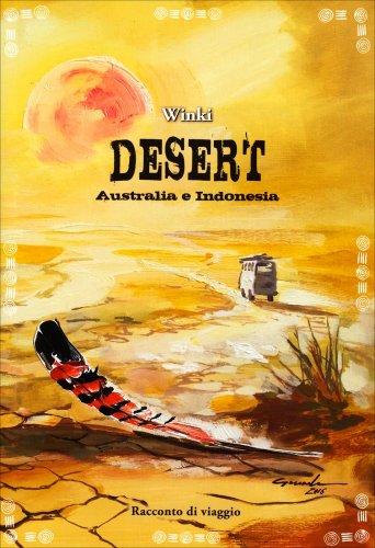 Desert - Australia e Indonesia