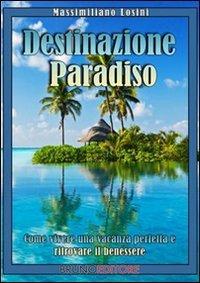 Destinazione Paradiso (eBook)