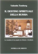 Il Destino Spirituale della Russia