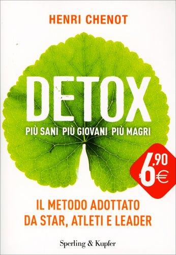 Detox - Più Sani più Giovani più Magri