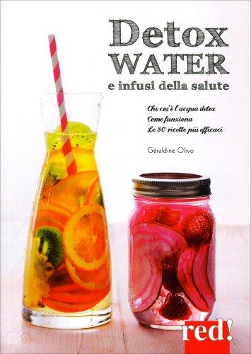 Detox Water e Infusi della Salute