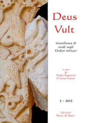 Deus Vult  Miscellanea di Studi sugli Ordini Militari - Vol. 2