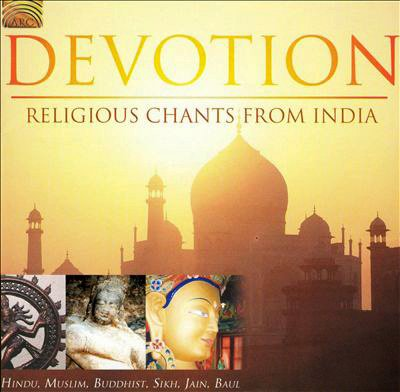 Devotion - Religious Chants from India