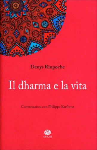 Il Dharma e la Vita