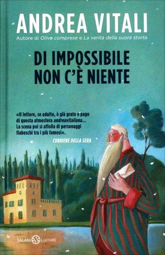 Di Impossibile non c'è Niente