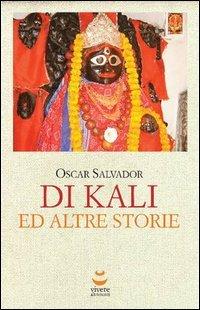 Di Kali e Altre Storie