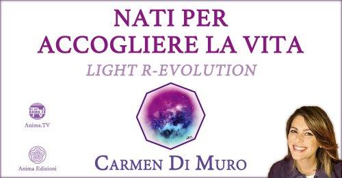 """Diretta Streaming """"Nati per accogliere la vita"""" con Carmen Di Muro – Martedì 10 novembre 2020"""