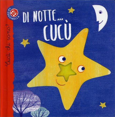 Di Notte... Cucù!