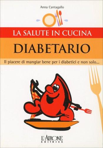 La Salute in Cucina - Diabetario