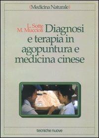 Diagnosi e terapia in agopuntura e medicina cinese