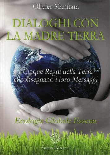 Dialoghi con la Madre Terra