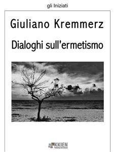 Dialoghi sull'Ermetismo (eBook)