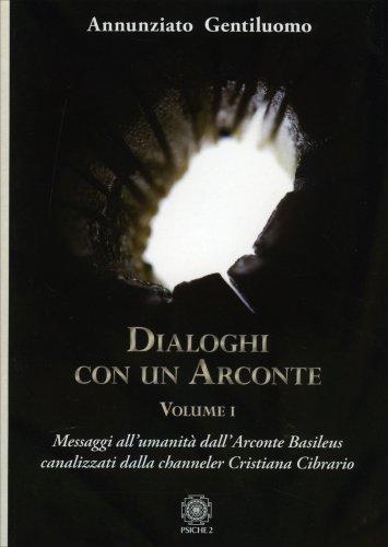 Dialoghi con un Arconte - Volume 1