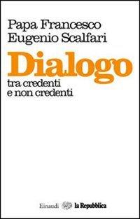 Dialogo tra Credenti e Non Credenti