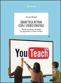 Didattica Attiva con i Video Digitali