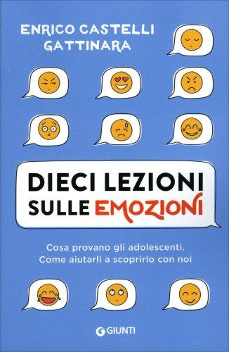 Dieci Lezioni sulle Emozioni