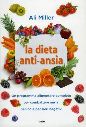 La Dieta Anti-Ansia