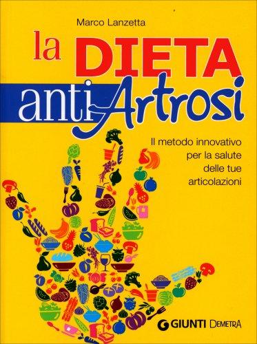 La Dieta Anti Artrosi