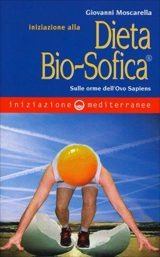 Iniziazione alla Dieta Bio-Sofica