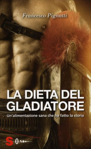 La Dieta del Gladiatore