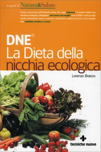 La Dieta della Nicchia Ecologica