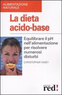 La Dieta Acido-Base V. Edizione