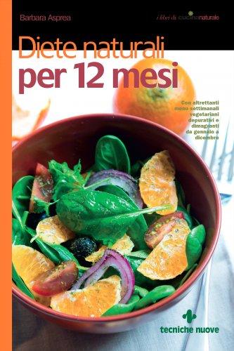 Diete Naturali per 12 Mesi (eBook)