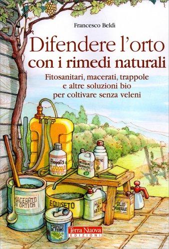 Difendere l'Orto e Frutteto con Rimedi Naturali