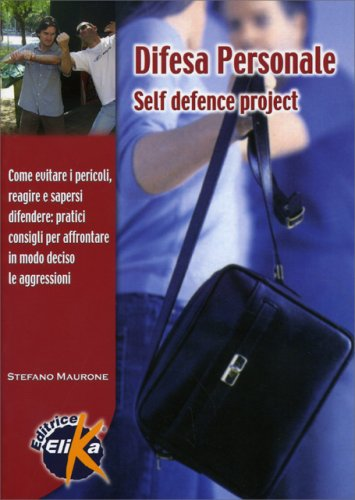 Difesa Personale - Self Defence Project
