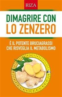 Dimagrire con lo Zenzero (eBook)